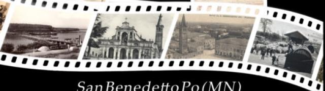 San Benedetto Po – il Territorio, la Storia, la Gente. Dal 2 sett al 29 ott 2017